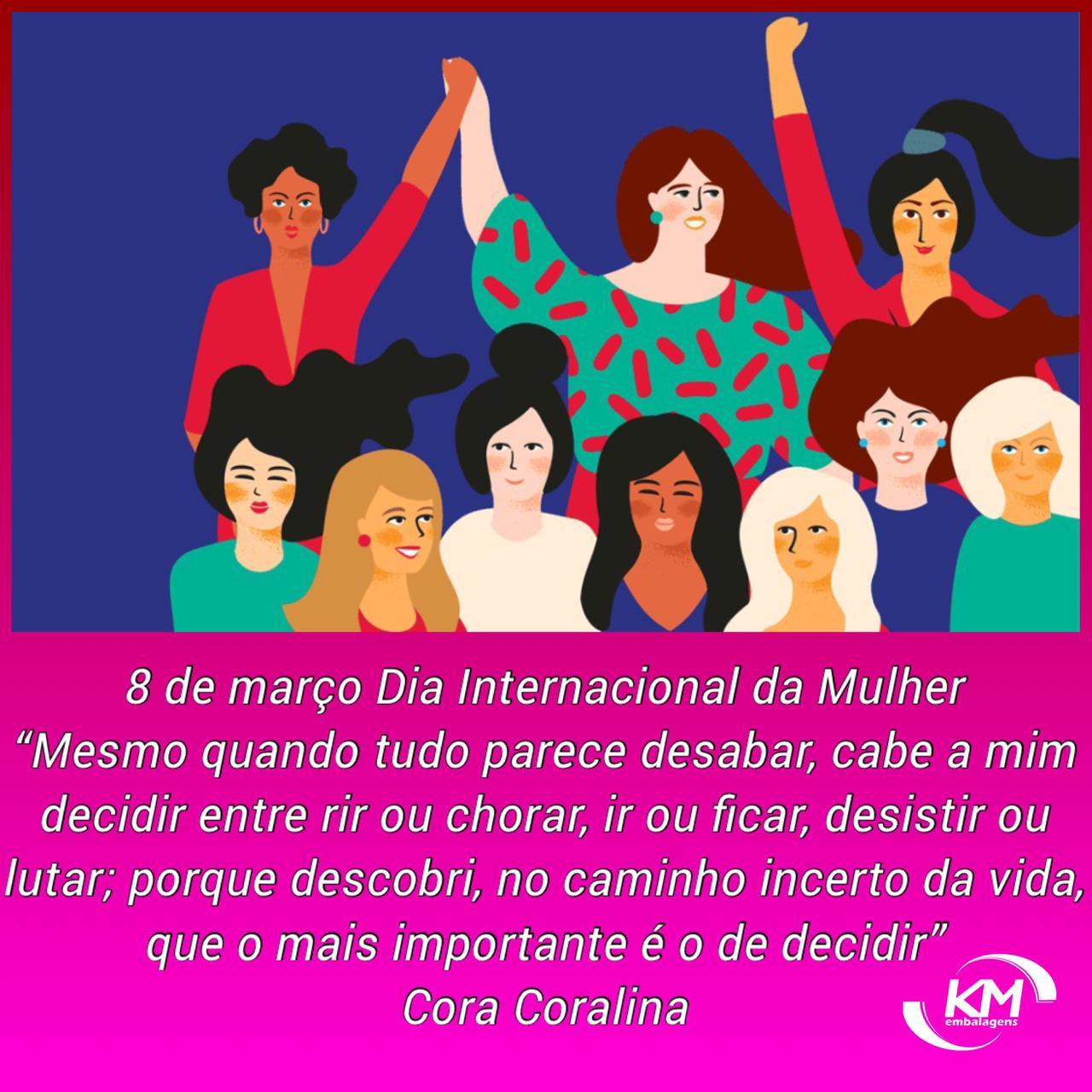 08 de Março = Dia Internacional da MULHER